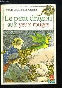 """Afficher """"Petit dragon aux yeux rouges (Le)"""""""