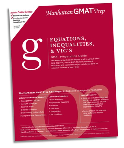 Equations, Inequalities, & VIC's GMAT Preparation Guide (Manhattan Gmat Prep)