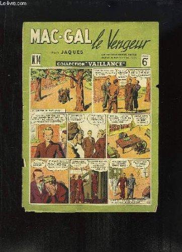 Mac-Gal, le Vengeur.
