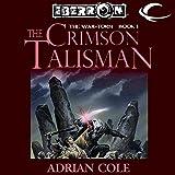 The Crimson Talisman: Eberron: War-Torn, Book 1