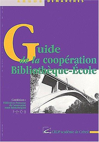 Guide de la coopération Bibliothèque-Ecole