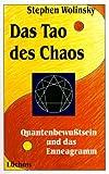 Das Tao des Chaos - Stephen Wolinsky