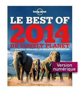 Le Best of 2014 de Lonely Planet par [Lonely Planet]
