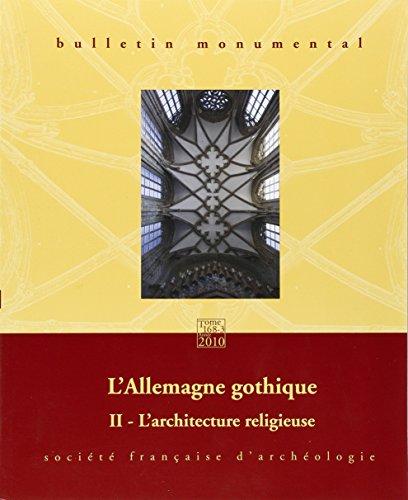 Bulletin Monumental 2010 168-3 T2 Allemagne Gothique Architecture Religieuse