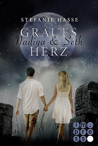 Nadiya & Seth 1: Graues Herz von [Hasse, Stefanie]