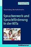 Spracherwerb und Sprachförderung in der Kita. Entwicklung und Bildung in der Frühen Kindheit