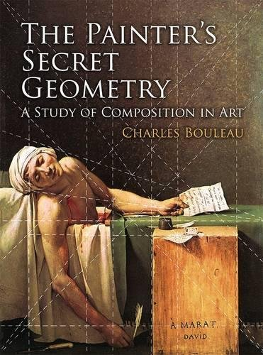 The Painter's Secret Geometry: A Study of Composition in Art (Dover Books on Fine Art) por Charles Bouleau