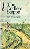 The Endless Steppe (Peacock Books)