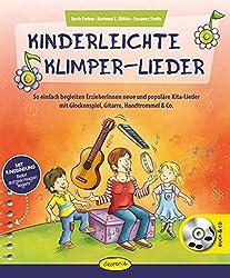 Kinderleichte Klimper-Lieder: So einfach begleiten ErzieherInnen neue und populäre Kita-Lieder mit Glockenspiel, Gitarre, Handtrommel & Co