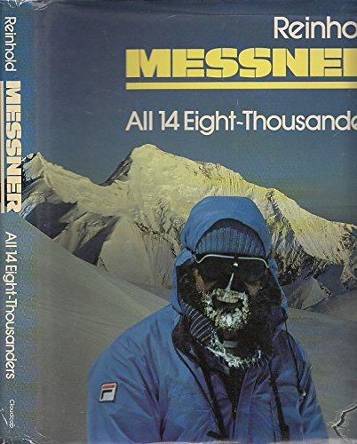 All 14 Eight-thousanders por Reinhold Messner