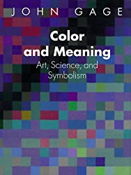 Color and Meaning: Art, Science and Symbolism