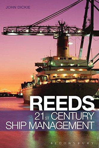 Reeds 21st Century Ship Management (Reed's Professional) por John W. Dickie