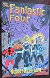 Fantastic Four: Nobody Gets Out Alive by Tom DeFalco (1995-02-01)