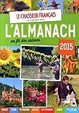 Image de Almanach du chasseur français au fil des saisons 2015