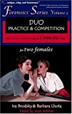 Duo Practice and Competition: 35 8-10 Minute Original Comedic Plays for Two Females (Forensics Series)