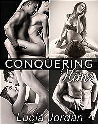 Conquering Him - Complete Series