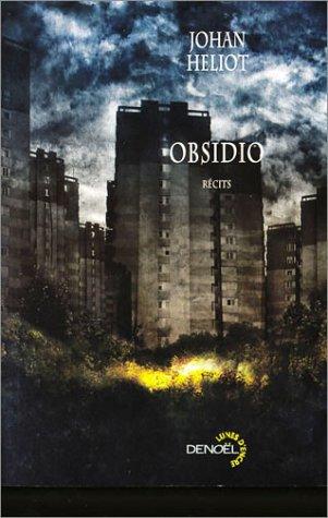Obsidio : récits