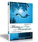 Märchen von Nixen und Meerjungfrauen: Zum Erzählen und Vorlesen