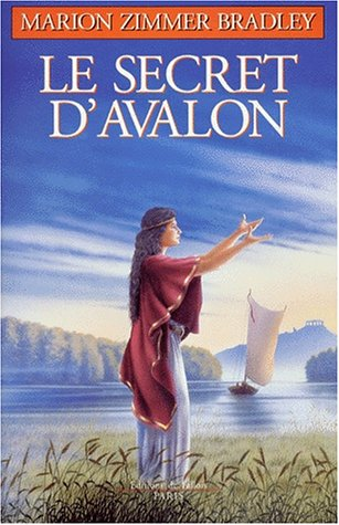 Le cycle d'Avalon, N° 3 : Le secret d'Avalon