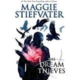 The Raven Cycle #02: The Dream Thieves: Book 2 of the Raven Boys