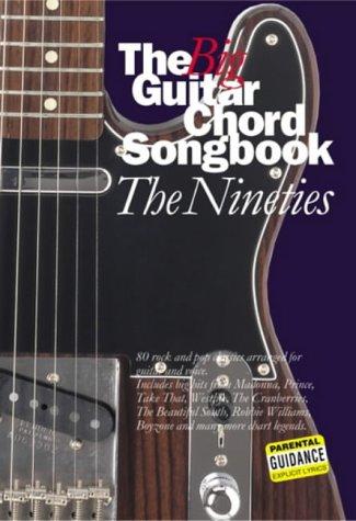 The Big Guitar Chord Songbook: Nineties