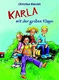 Karla mit der großen Klappe - Christian Bieniek