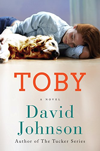Toby: A Novel by [Johnson, David]
