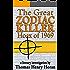 The Great Zodiac Killer Hoax of 1969 (The Great Zodiac Killer Hoax series Book 2)