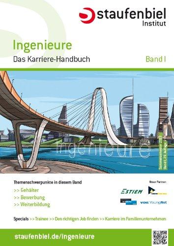 Staufenbiel Institut Gmbh Staufenbiel Ingenieure 2014 Band 1: Das Karriere-Handbuch