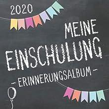 Meine Einschulung 2020 Erinnerungsalbum zum Schulanfang für Mädchen und Jungen: Gästebuch & Fotoalbum als Geschenk für die Schultüte zum ersten Schultag