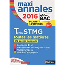 MAXI Annales ABC du BAC 2016 Term STMG