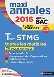 MAXI Annales ABC du BAC 2016 Term STMG