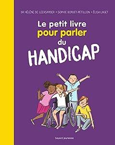 """Afficher """"Le petit livre pour parler du handicap"""""""
