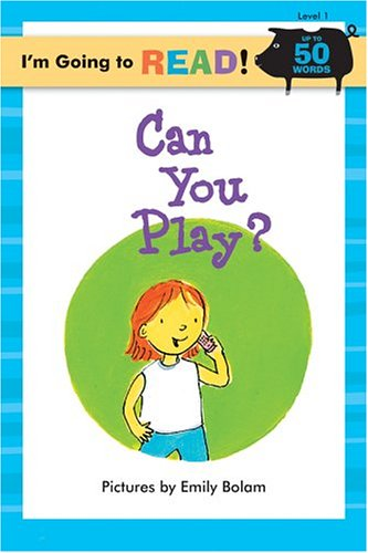 Can You Play? (I'm Going to Read Series)