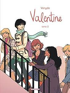 Valentine / Celle que… Edition couleurs Tome 2