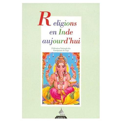 Revue française de yoga, numéro 19 : Religions en Inde aujourd'hui