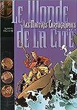 Les Maîtres cartographes, tome 1 : Le Monde de la cité