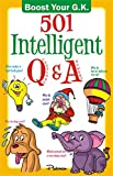 501 Intelligent Q&A (Boost Your G.K)