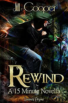 Rewind (The Rewind Agency Vol. 2) di [Cooper, Jill]