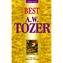 Best of A. W. Tozer: 1