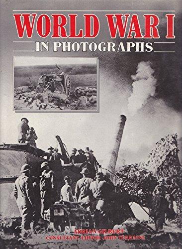 World War I in Photographs by Adrian Gilbert (1987-06-05)