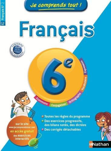 Je comprends tout! Français 6 e par Me Cécile Mimouni, Maria Pinto
