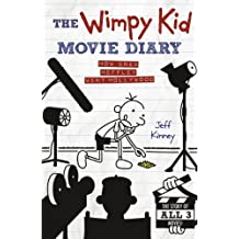 The Wimpy Kid Movie Diary: How Greg Heffley Went Hollywood (Diary of a Wimpy Kid) by Jeff Kinney (2012-07-02)