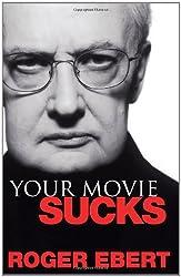 Your Movie Sucks