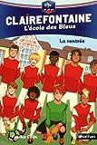 """Afficher """"Clairefontaine n° 1<br /> La rentrée"""""""