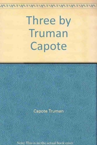 Three By Truman Capote