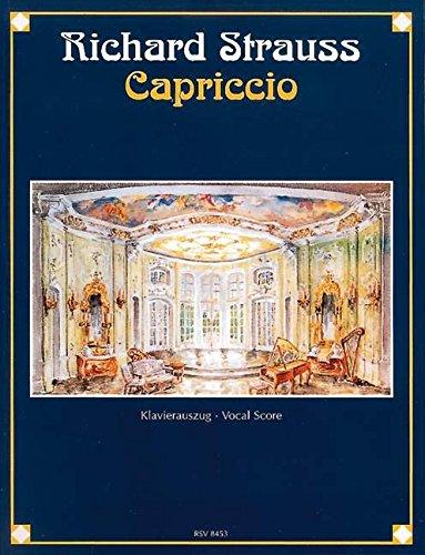 Capriccio: Ein Konversationsstück für Musik in einem Aufzug. op. 85. Klavierauszug.