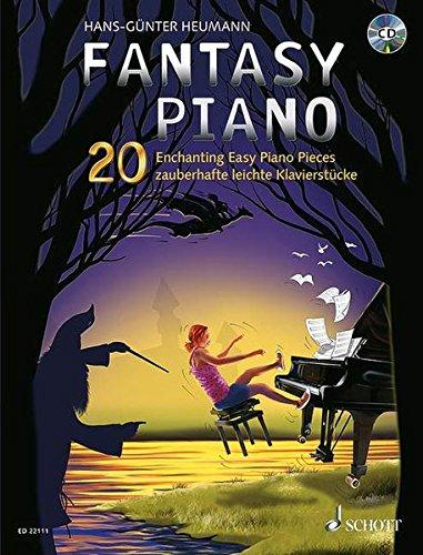 Fantasy Piano: 20 zauberhafte leichte Klavierstücke. Klavier. Ausgabe mit CD.
