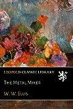 The Metal Mixer