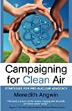 Campaigning for Clean Air: Strategies for Nuclear Advocacy
